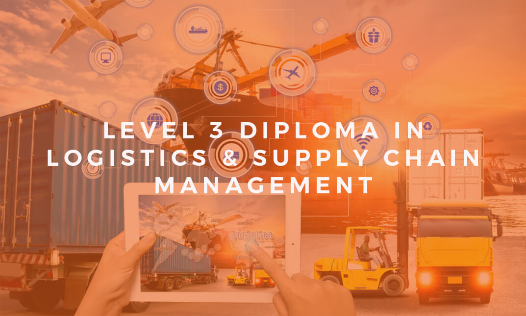 Leve 3 Diploma in Logistics & Supply Chain Management