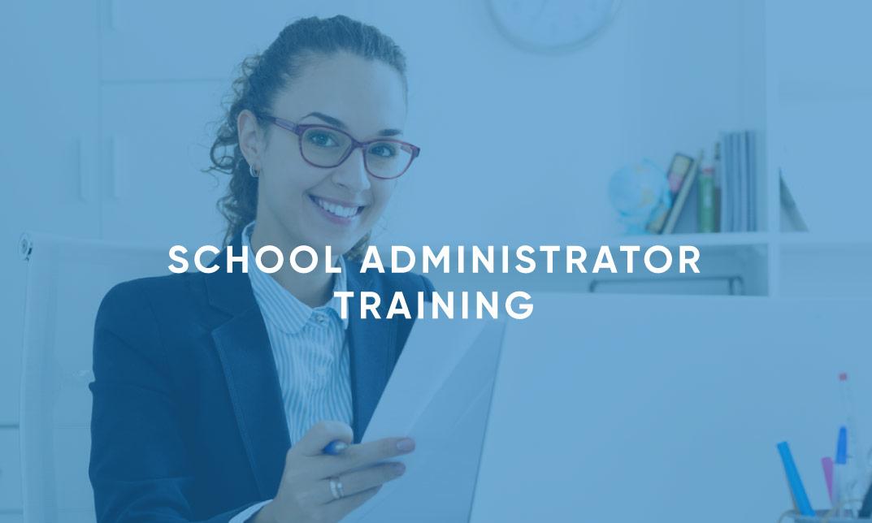 School Administrator Training
