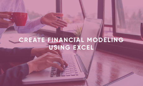 Create Financial Modeling Using Excel