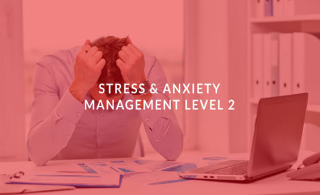 Stress & Anxiety Management Level 2