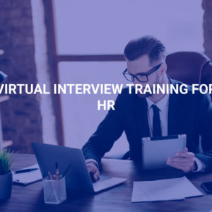 Virtual Interview Training for HR