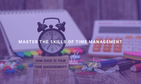Master the Skills of Time Management